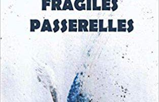 Belles lettres : Danyelle Morin et Edouard Kingue sur de Fragiles Passerelles